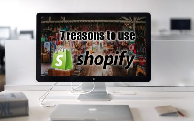 7 reasons why you should choose Shopify